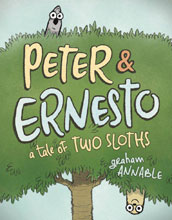 Image: Peter & Ernesto: Tale of Two Sloths HC  - First Second (:01)