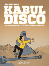 Image: Kabul Disco Book 01: Not to be Abducted in Afganistan GN  - Humanoids Inc