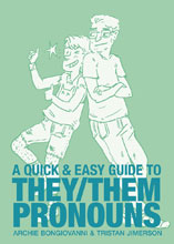 Image: Quick & Easy Guide to They & Them Pronouns GN  - Oni Press Inc.