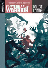 Image: Wrath of the Eternal Warrior Deluxe Edition HC  - Valiant Entertainment LLC