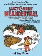 Image: Lucy & Andy Neanderthal Vol. 02: Stone Cold Age GN  - Yearling