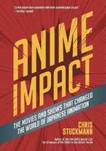 Image: Anime Impact Movies: Shows that Changed the World - Japanese Animation  - Ingram Publisher Services