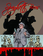Image: Spaghetti Bros Vol. 03 HC  - IDW Publishing
