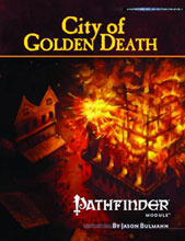 Image: Pathfinder: Module City - Golden Death  - Paizo Publishing LLC