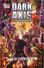 Image: Dark Axis: Rise of the Overmen SC  - Ape Entertainment