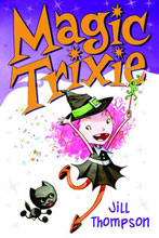 Image: Magic Trixie Vol. 01 GN  - Harper Collins Publishers