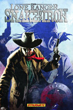 Image: Lone Ranger: Snake of Iron SC  - D. E./Dynamite Entertainment