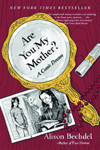 Image: Are You My Mother? A Comic Drama SC  - Mariner Books