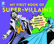 Image: DC Super Heroes Board Book: My First Book of Super-Villains  - Downtown Bookworks