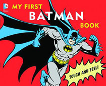 Image: DC Comics Board Book: My First Batman Book  - Downtown Bookworks