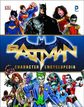 Image: Batman Character Encyclopedia HC  - DK Publishing Co
