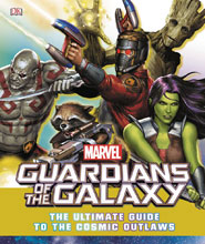 Image: Guardians of the Galaxy: The Ultimate Guide to the Cosmic Outlaws HC  - DK Publishing Co
