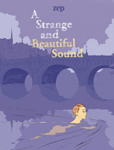 Image: A Strange & Beautiful Sound HC  - IDW Publishing