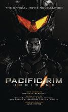 Image: Pacific Rim Uprising Official Movie Novelization PB  - Titan Books