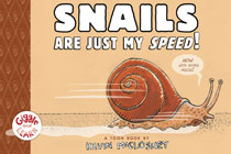 Image: Snails Are Just My Speed GN  (Young Readers) - Toon Books