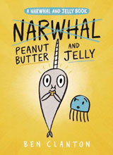 Image: Narwhal Vol. 03: Peanut Butter & Jelly GN  - Tundra Books