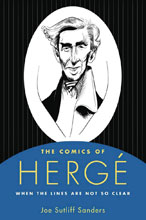 Image: Comics of Herge: When the Lines Are Not So Clear SC  - University Press of Mississipp