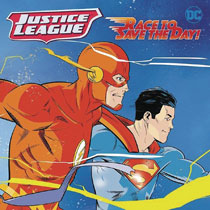 Image: Justice League Classic: Race to Save the Day SC  - Harper Collins Publishers