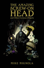 Image: Amazing Screw-On Head & Other Curious Objects HC  - Dark Horse