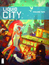 Image: Liquid City Vol. 02 SC  - Image Comics