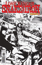 Image: Lone Ranger: Snake of Iron #3 (10-copy Calero B&W incentive cover) (v10) - D. E./Dynamite Entertainment