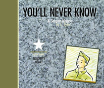 Image: You'll Never Know Vol. 03: Soldier's Heart HC  - Fantagraphics Books