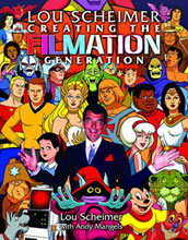 Image: Lou Scheimer: Creating the Filmation Generation SC