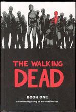 Image: Walking Dead Vol. 01 HC  (new printing) - Image Comics