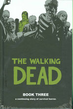 Image: Walking Dead Vol. 03 HC  (new printing) - Image Comics