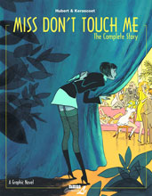 Image: Miss Dont Touch Me: The Complete Story HC  - NBM