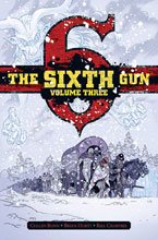 Image: Sixth Gun Vol. 03 HC  (Gunslinger Edition) - Oni Press Inc.