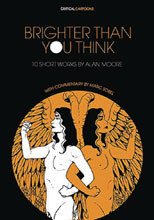 Image: Brighter Than You Think: 10 Short Works by Alan Moore SC  - Uncivilized Books