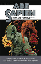 Image: Abe Sapien: Dark & Terrible Vol. 01 HC  - Dark Horse Comics