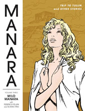 Image: Manara Library Vol. 03: Trip to Tulum and Other Stories SC  - Dark Horse Comics