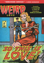 Image: Weird Love: So This Is Love HC  - IDW Publishing