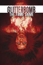 Image: Glitterbomb: Fame Game #1 (cover A - Morissette-Phan) - Image Comics
