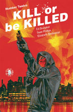 Image: Kill or be Killed #12 - Image Comics
