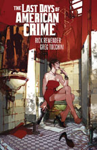 Image: Last Days of American Crime SC  - Image Comics