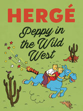 Image: Herge: Peppy in the Wild West HC  - Fantagraphics Books