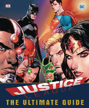 Image: Justice League: Ultimate Guide to World's Greatest Superheroes HC  - DK Publishing Co
