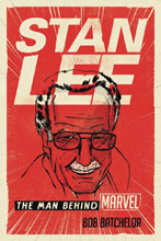 Image: Stan Lee: The Man Behind Marvel HC  - Rowman & Littlefield Publisher