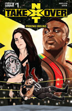 Image: WWE NXT Takeover: Proving Ground #1 (Main) - Boom! Studios