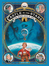 Image: Castle in the Stars Vol. 01: Space Race of 1869 GN HC  - First Second (:01)