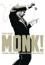 Image: Monk! Thelonious, Pannonica, and Friendship Behind a Revolution HC  - First Second (:01)