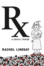 Image: RX Graphic Memoir  - Grand Central Publishing