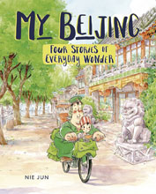 Image: My Beijing 4: Stories of Everyday Wonder Young Adult GN  - Lerner Publishing Group