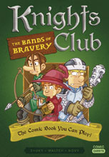 Image: Comic Quests Vol. 02: Knights Club Bands of Bravery  - Quirk Books