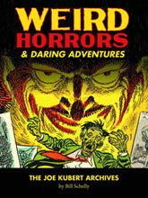 Image: Joe Kubert Archives Vol. 01: Weird Horrors & Daring Adventures HC  - Fantagraphics Books