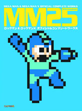 Image: MM25: Mega Man & Mega Man X Official Complete Works SC  - Udon Entertainment Corp