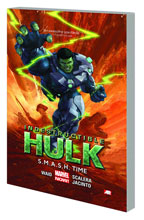 Image: Indestructible Hulk Vol. 03: S.M.A.S.H. Time SC  - Marvel Comics
